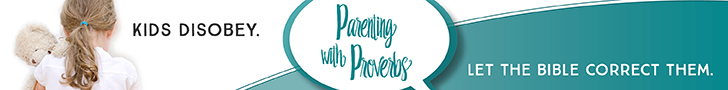 Parenting-with-Proverbs-728x90